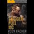 Jace : PREQUEL (Trigger Pull MC Book 1)