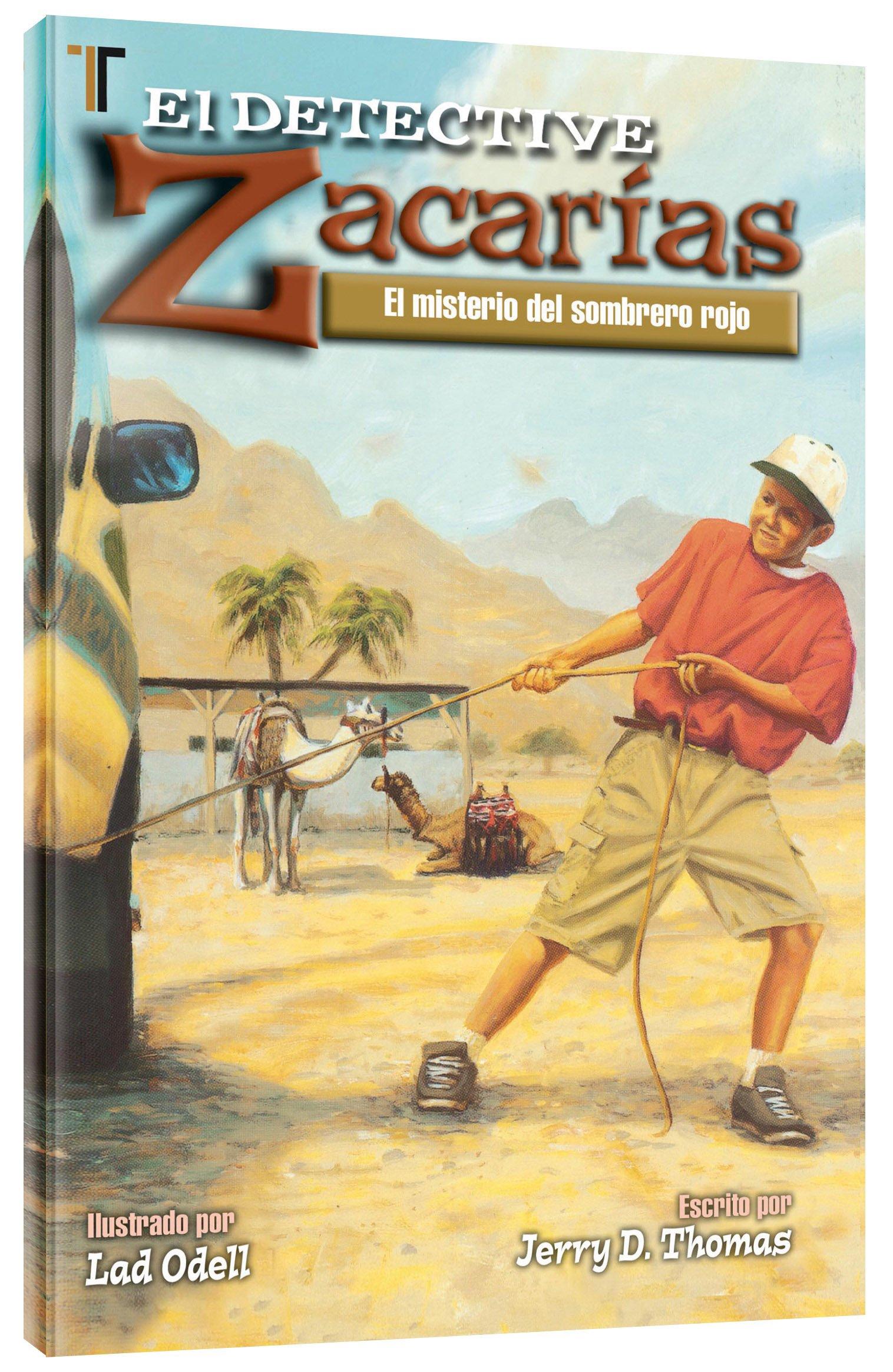 El Detective Zacarias: El Misterio del Sombrero Rojo=Detective Zach: Spanish (Spanish Edition) (Spanish) Paperback – January 15, 2009