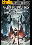 Minotaur's Maze of Monster Girls (Maidens of Mixonia Book 1)