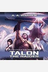 Talon the Raider: Tales of Talon, Book 2 Audible Audiobook