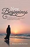 New Beginnings: A Modern Reimagining of Pride and Prejudice