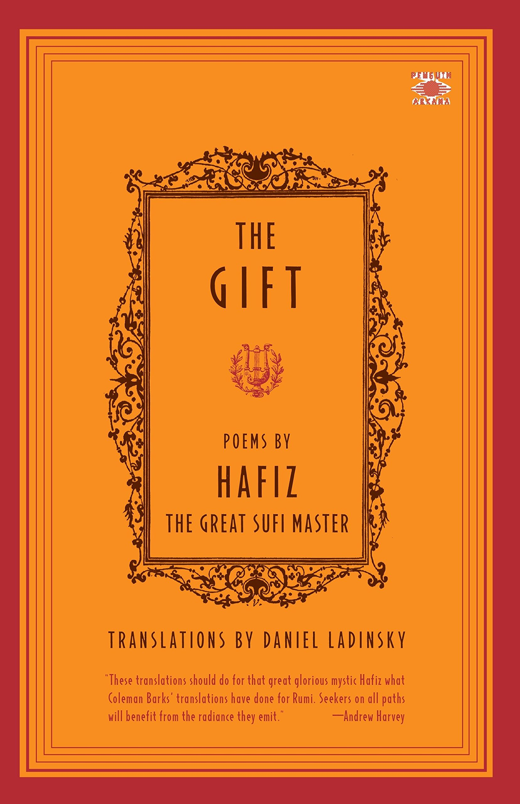 Buy The Gift: Poems by Hafiz, the Great Sufi Master (Compass) Book Online  at Low Prices in India | The Gift: Poems by Hafiz, the Great Sufi Master  (Compass) ...