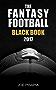 The Fantasy Football Black Book 2017 Edition (Fantasy Black Book 10) (English Edition)