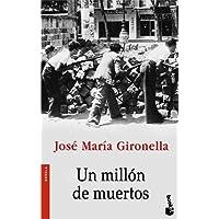 Un millón de muertos (Novela y Relatos)