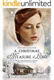 A Christmas Measure of Love (A Rock Creek Christmas Collection Book 2)