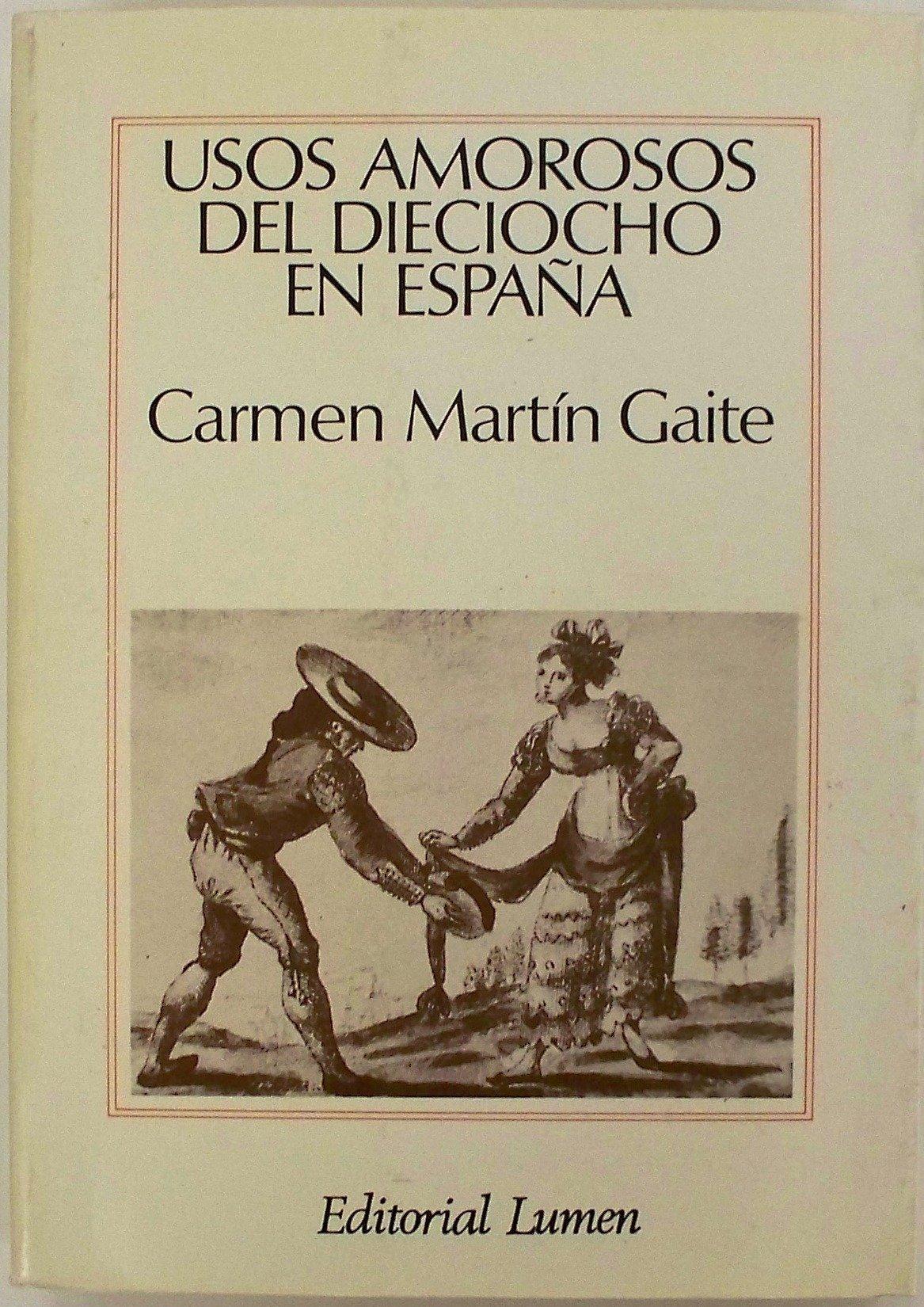 Usos amorosos del dieciocho en Espana Ensayo Spanish Edition: Amazon.es: Libros
