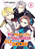 My Next Life as a Villainess: All Routes Lead to Doom! Volume 1 (Light Novel)