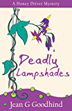 Deadly Lampshades - a Honey Driver Mystery #5 (A Honey Driver Murder Mystery) (English Edition)