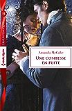 Une comtesse en fuite (Les Historiques)