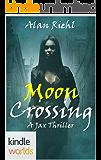 Vampire for Hire: Moon Crossing (Kindle Worlds Novella) (Jax Book 1)