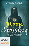 Vampire for Hire: Moon Crossing (Kindle Worlds Novella) (Jax Book 1)
