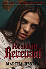 Resident Revenant: A Skewed Suspicious and Psychological Short Halloween Story (Live Your Life, Die Your Death) Kindle Edition