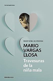 Travesuras de la niña mala / The Bad Girl (Spanish Edition)