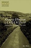 Keys to Effective Leadership: Developing Your Followership Skill (The Heart of God Series)