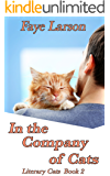 In the Company of Cats (Literary Cats Book 2)