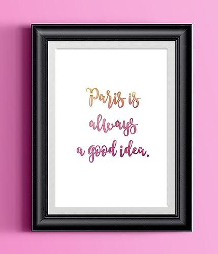 Amazon.com: Paris is Always a Good Idea   Wall Decor Whimsical ...