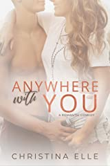 Anywhere With You Kindle Edition