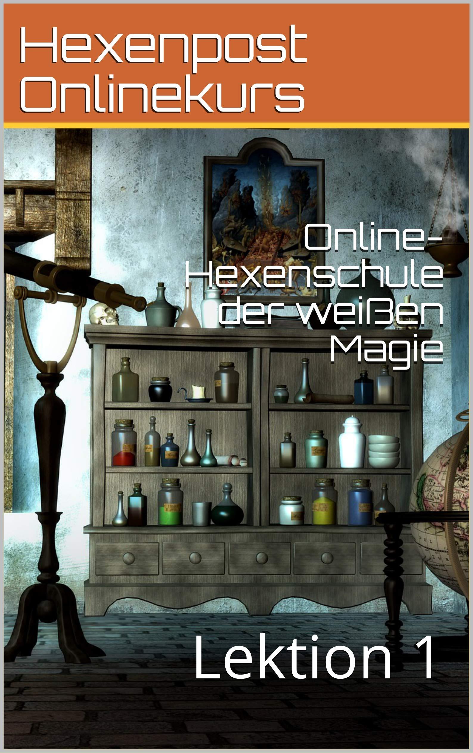 Online-Hexenschule der weißen Magie: Lektion 1