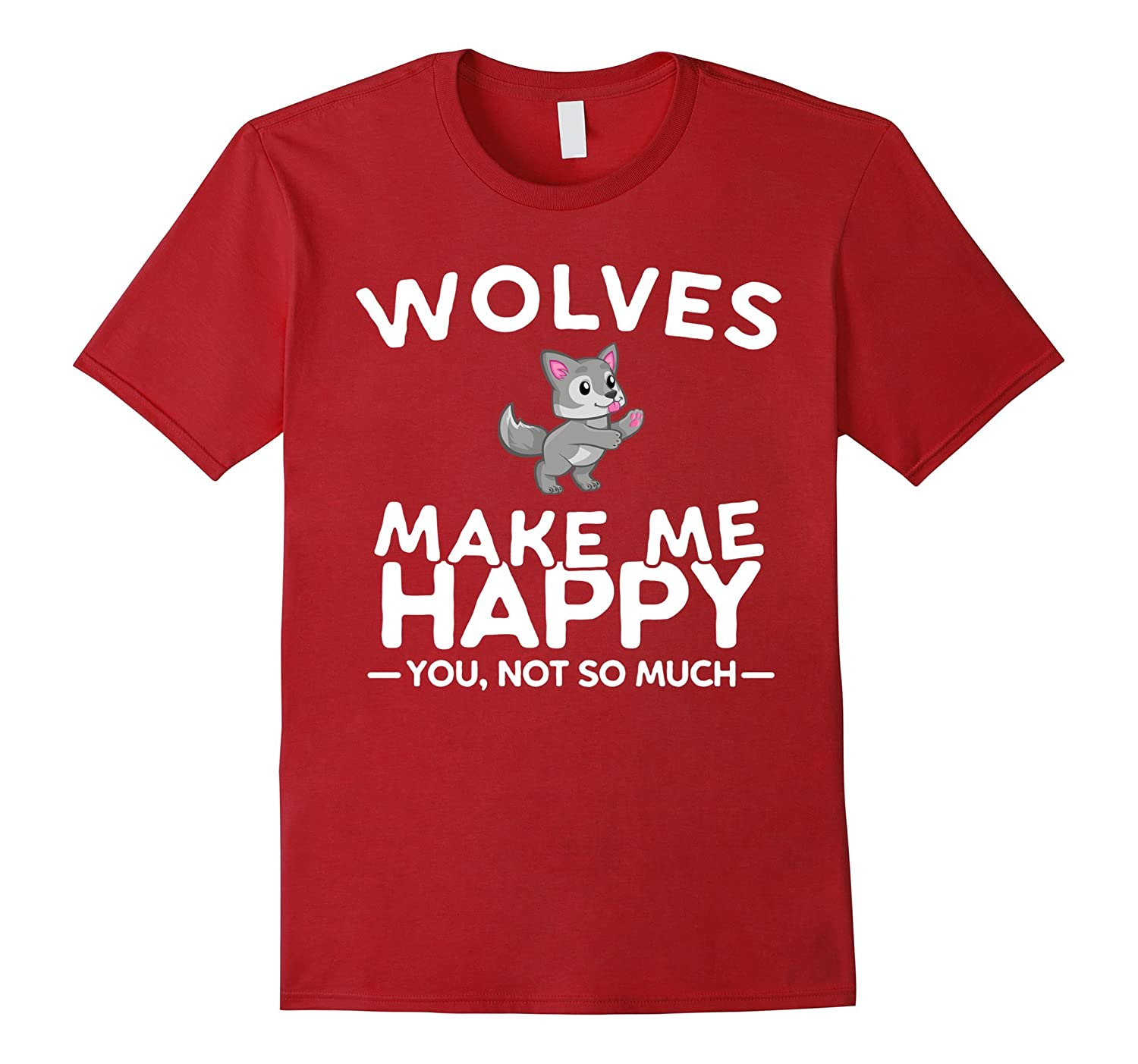 Wolves Make Me Happy You Not So Much Shirt-Art