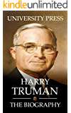 Harry Truman: The Biography