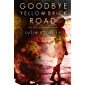 Goodbye Yellow Brick Road (The Oro Beach Series Book 3)