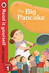 The Big Pancake: Read it Yourself with Ladybird (Level1) Hardcover