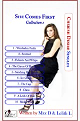 She Comes First Collection 1 (Cherish Desire Singles) Kindle Edition
