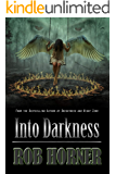 Into Darkness (The Richards Saga Book 2)