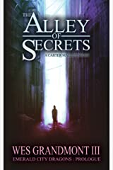 The Alley of Secrets: Emerald City Dragons - Prologue Kindle Edition