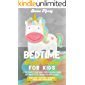 Bedtime Short Stories for Kids: Unicorns, Dragons, Wizards, Kings and Princesses. A Collection of 25 Short Moral Stories for Helping Children and Toddlers to Feel Calm and Sleep Deeply All Night
