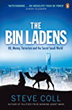 The Bin Ladens: Oil, Money, Terrorism and the Secret Saudi World