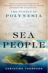 Sea People: The Puzzle of Polynesia Kindle Edition