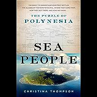 Sea People: The Puzzle of Polynesia