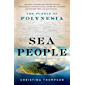 Sea People: The Puzzle of Polynesia (English Edition)