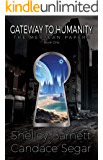 Gateway to Humanity (The Mertean Papers Book 1)