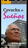 Covacha de Sueños (Spanish Edition)