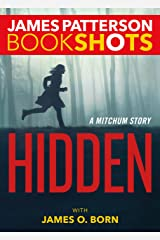 Hidden: A Mitchum Story (Kindle Single) (BookShots) Kindle Edition