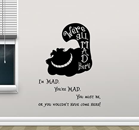 Were all mad here wall decal im mad youre mad
