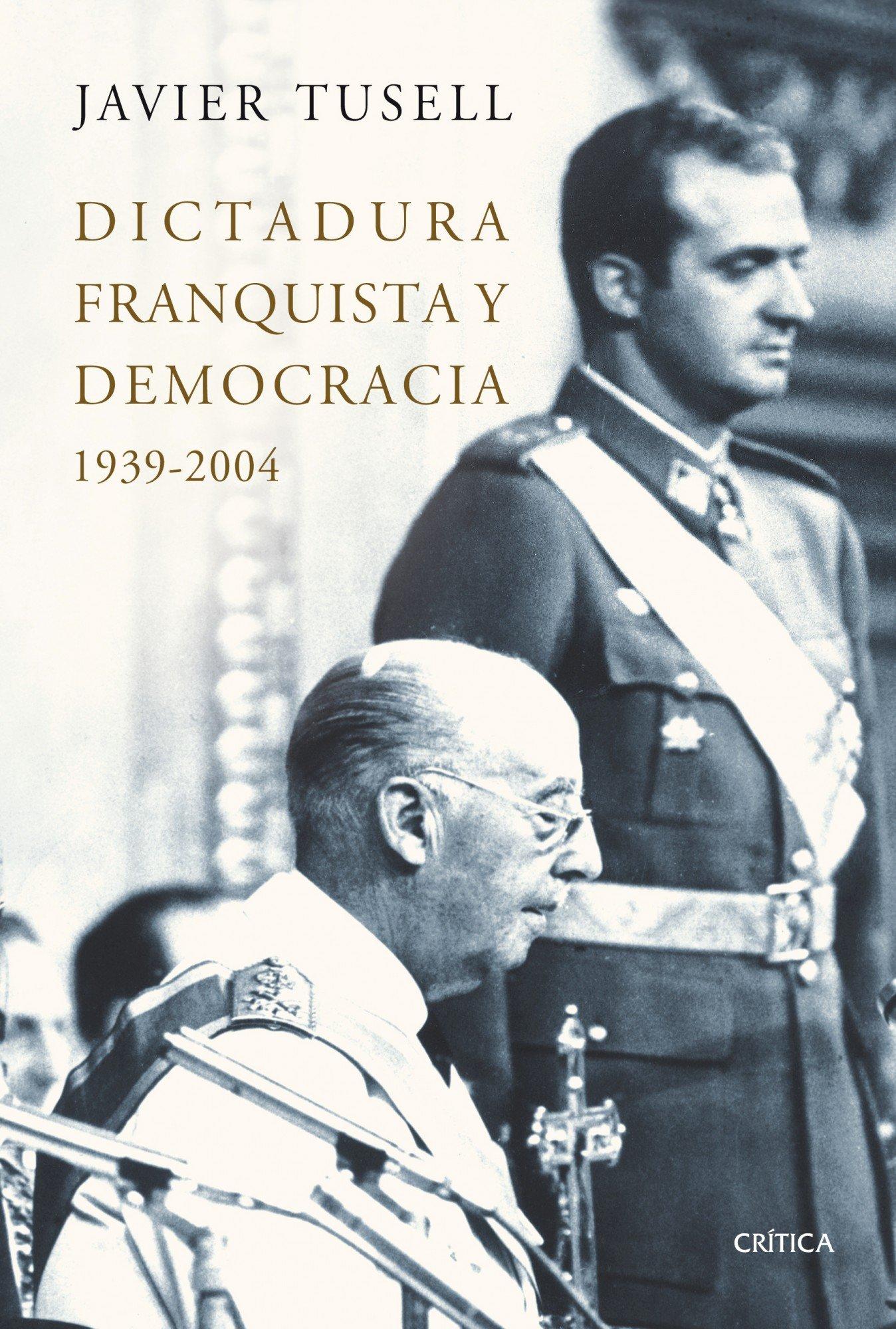 Dictadura franquista y democracia (Serie Mayor): Amazon.es: Tusell ...