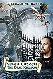 The Dead Kingdom (Seven Citadels Book 3)