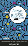 Across the Big Blue Sea: Good Intentions and Hard Lessons in an Italian Refugee Home