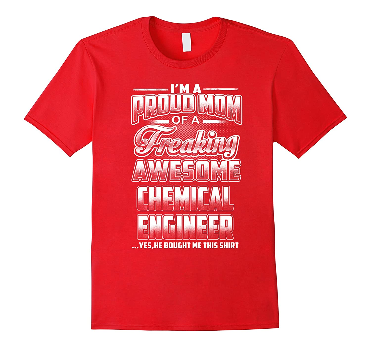 Chemical Engineer Mom T-shirt-BN