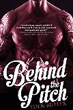 Behind the Pitch, a novella: Seeking Serenity 1.5