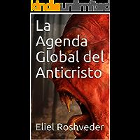 La Agenda Global del Anticristo