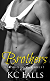 Brothers (Brotherhood of Souls Book 1)