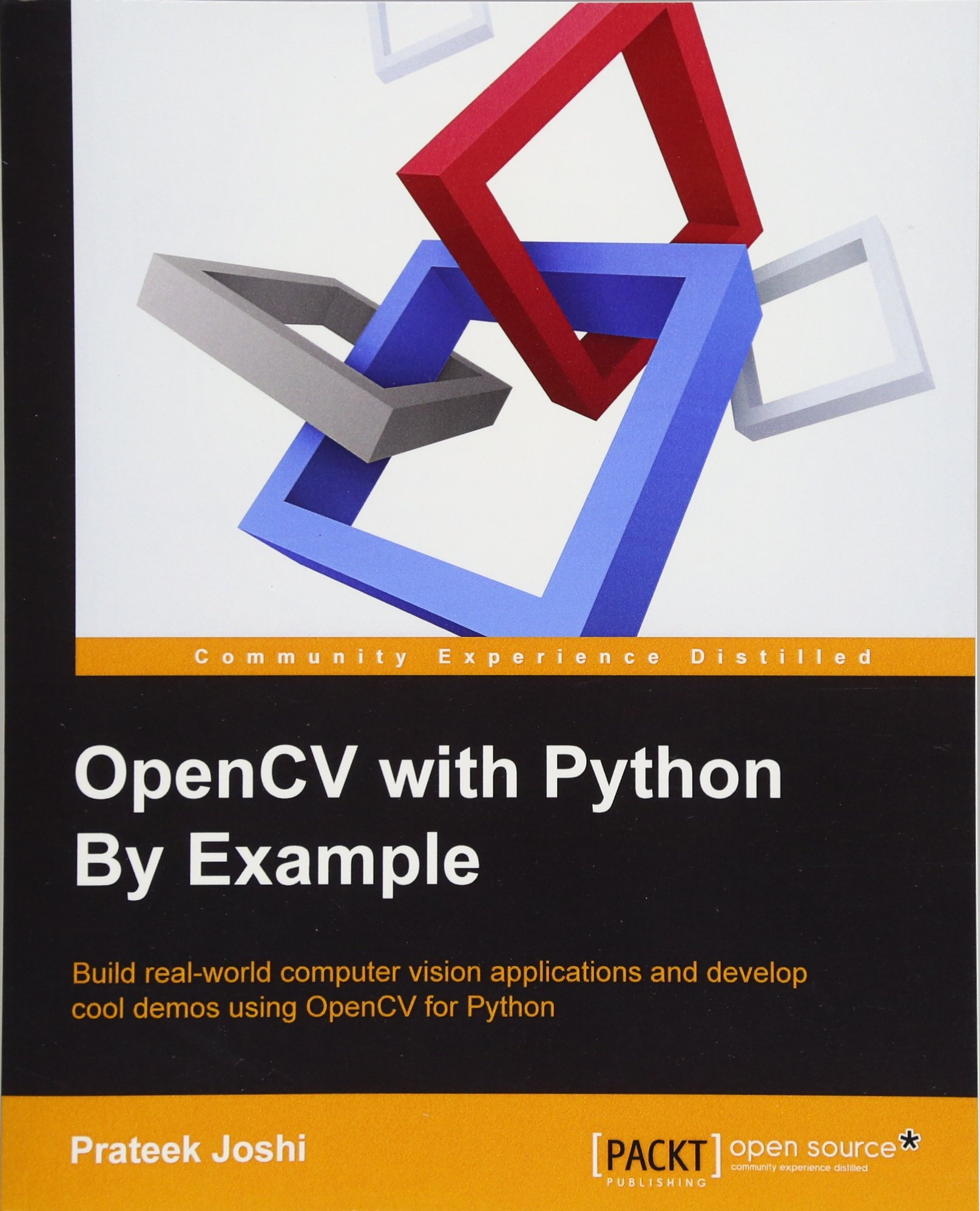 OpenCV with Python By Example: Prateek Joshi: 9781785283932