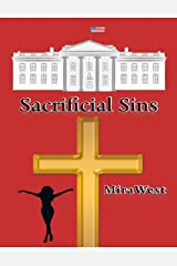 Sacrificial Sins Kindle Edition
