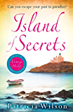 Island of Secrets: Escape to paradise with this compelling summer treat! (English Edition)