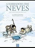 A Narradora das Neves: Uma aventura no país inuit