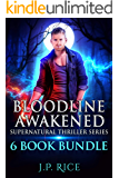 Bloodline Awakened Supernatural Thriller Series 6 Book Bundle